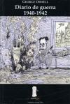 George Orwell: Diario de guerra 1940-1942