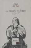 Juan Nuño: La filosofía en Borges