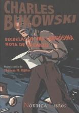 Charles Bukowski: Secuelas de una larguísima nota de rechazo