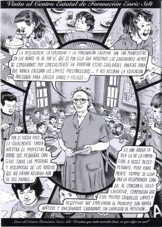 Miguel Brieva, Dinero 1. Esta viñeta representa para mi aquello en lo que los psicopedagogos han transformado la educación.