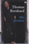 Thomas Bernhard: Mis premios