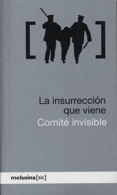comite_invisible_la_insurrección_que_viene