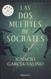Ignacio García-Valiño: Las dos muertes de Sócrates