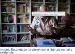 """Antonio Escohotado, en """"Pienso, luego existo"""""""