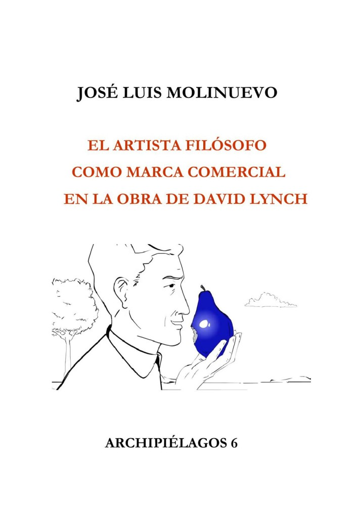 Jose luis Molinuevo. El artista filósofo como marca comercial en la obra de David Lynch