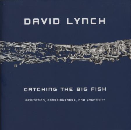 lynch_catching_the_big_fish