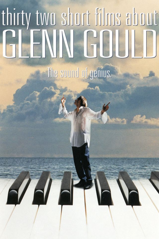 Girard Thirty-Two Short Films About Glenn Gould