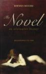 Steven moore The Novel An Alternative History