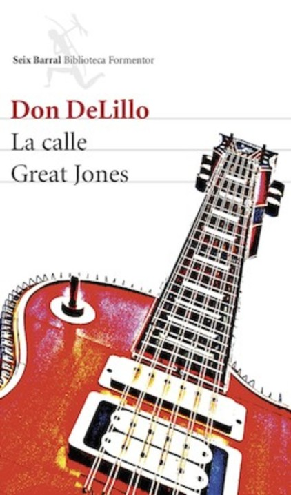 Don DeLillo: Great Jones Street