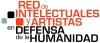 """Intelectuales y artistas """"En defensa de la Humanidad"""""""