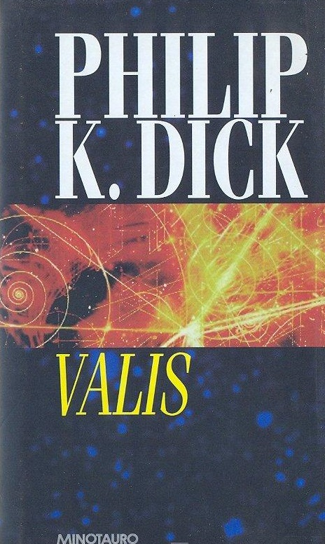 Something philip k dick valis are absolutely