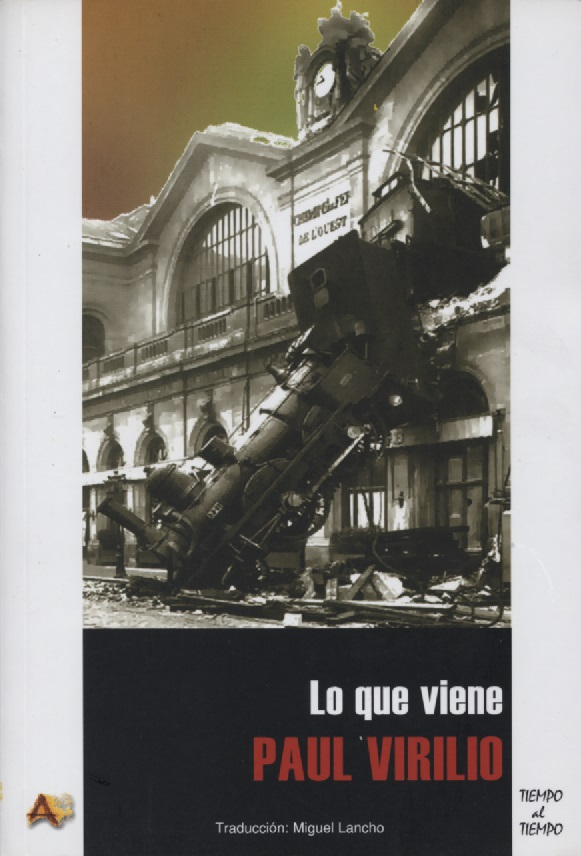 Paul Virilio: Lo que viene