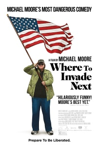 Michael Moore: Where To Invade Next (2015)
