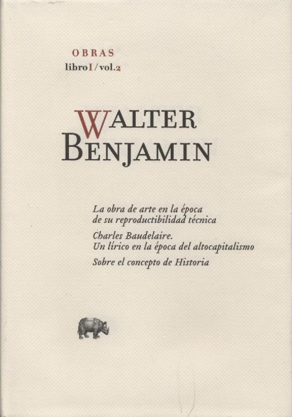 Walter Benjamin: La obra de arte en la época de su reproductibilidad técnica (1936)