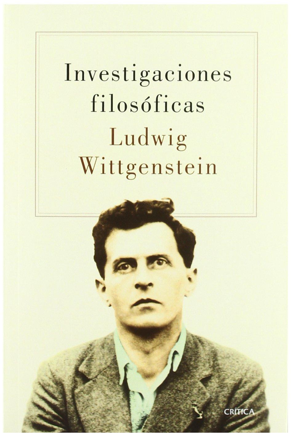 Wittgestein: Investigaciones filosóficas